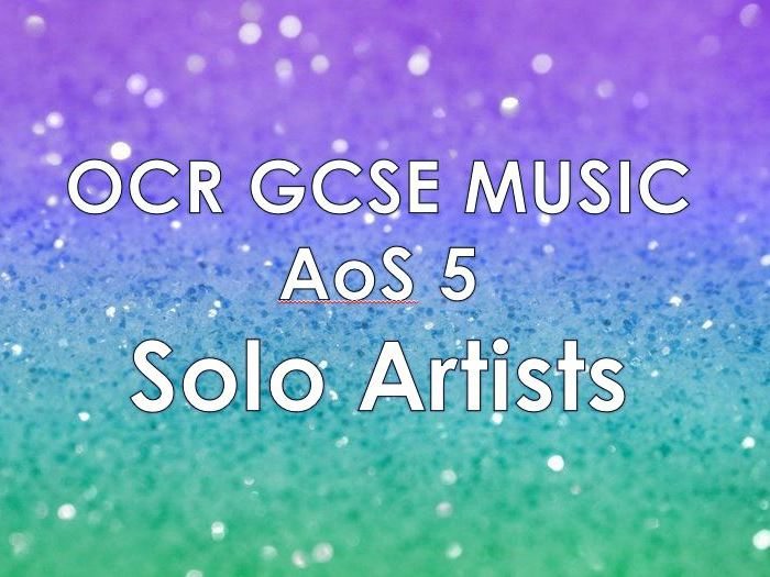 OCR Music AoS5 - Solo Artists