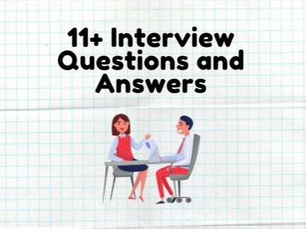 11+ Interview Questions and Answers