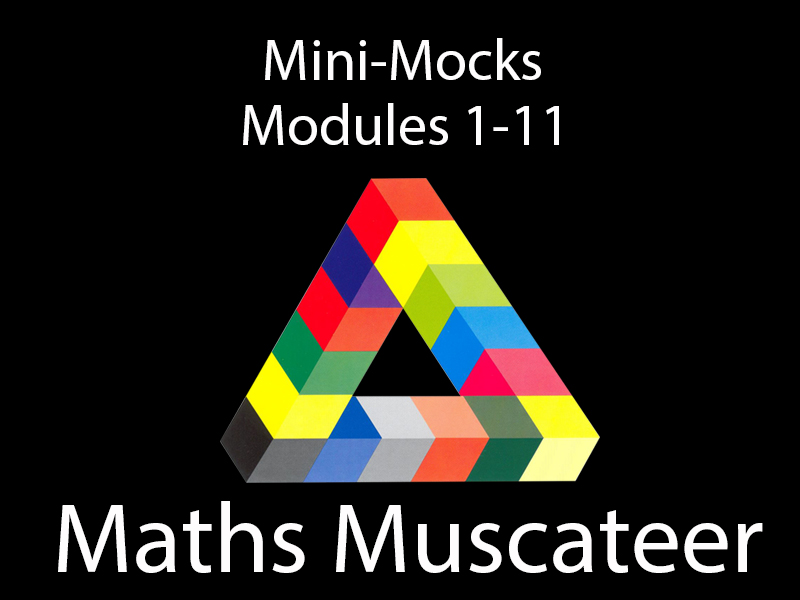 Mini-Mocks GCSE Mathematics Higher (Modules 1-11)