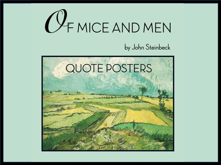 Of Mice and Men Quote Posters