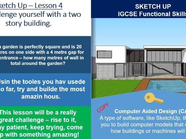 Computer Aided Design - SketchUp Basics - ICT IGCSE - Lesson 4 of 4