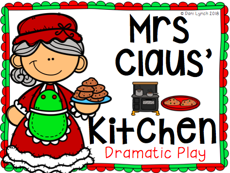 Christmas Mrs Claus' Kitchen Dramatic Play Role Play