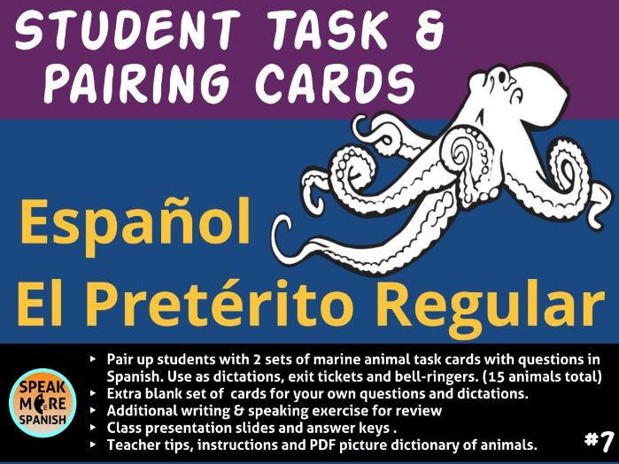Spanish -  Student Task and Pairing Cards for Regular Preterite Verbs - Verbos en español