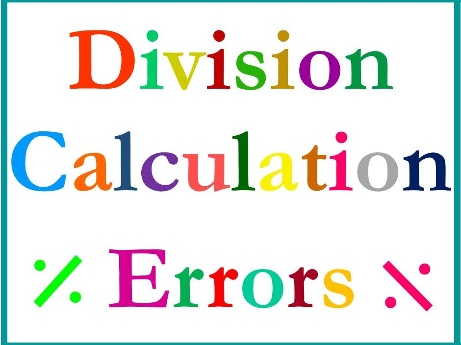 Division Calculation Errors