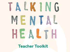 Talking Mental Health Teacher Toolkit