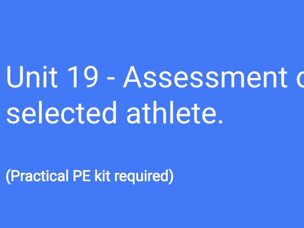 BTEC L3 (Unit 19): Assessment of a selected athlete (Tasks: P3, M2, D2).