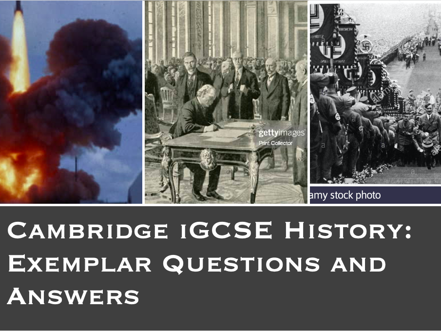 Cambridge iGCSE History Exemplar Answers and Questions
