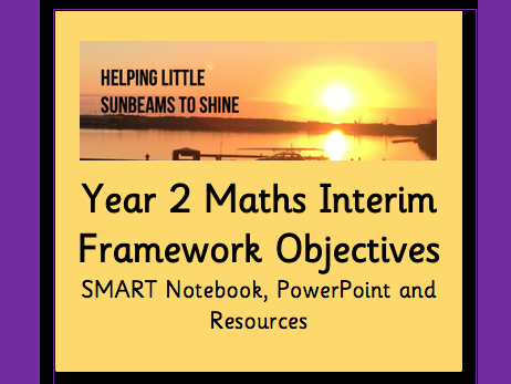 Year 2 Maths Interim Framework Objectives SMART Notebook (following White Rose order)