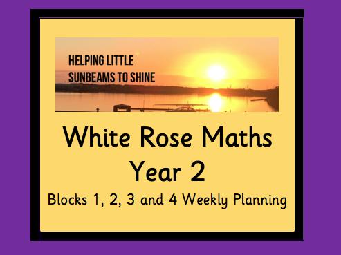 White Rose Year 2 Planning: Block 1, Block 2, Block 3 and Block 4