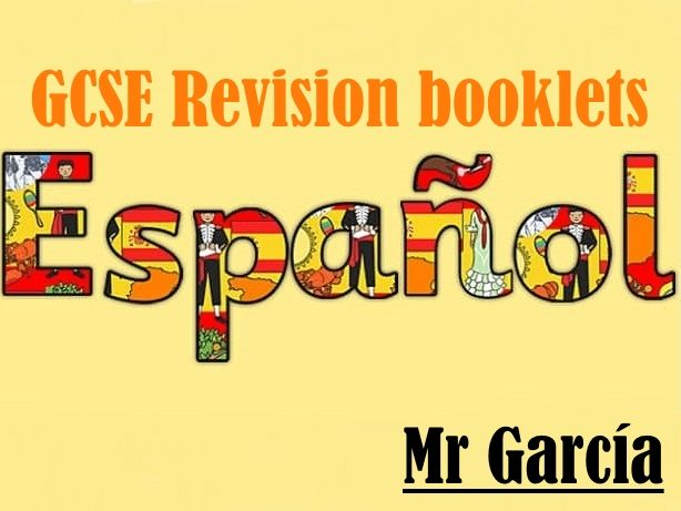 GCSE Spanish F&H booklets 1-8 (All revision)