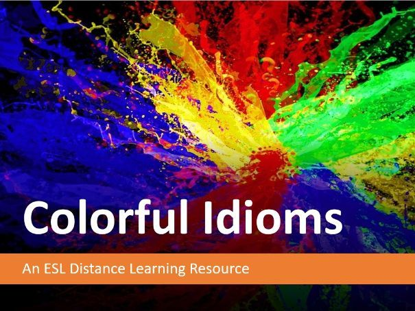 Colorful Idioms. Distance Learning