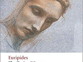 The Trojan Women by Euripides a practical and fun approach to this classic Greek Play