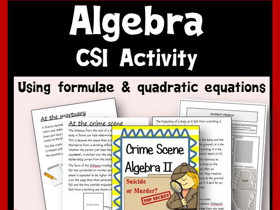 CSI Algebra - Using Formulae & Quadratic Equations