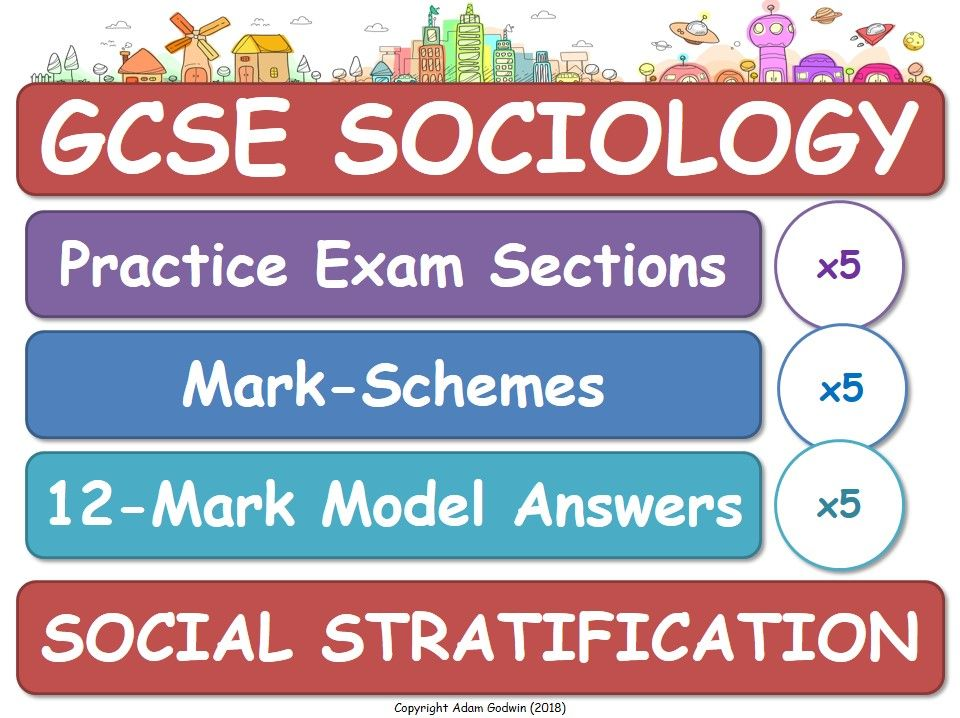 Social Stratification (GCSE Sociology - Exam Practice, Assessment, Mark-Schemes & Model Answers) AQA