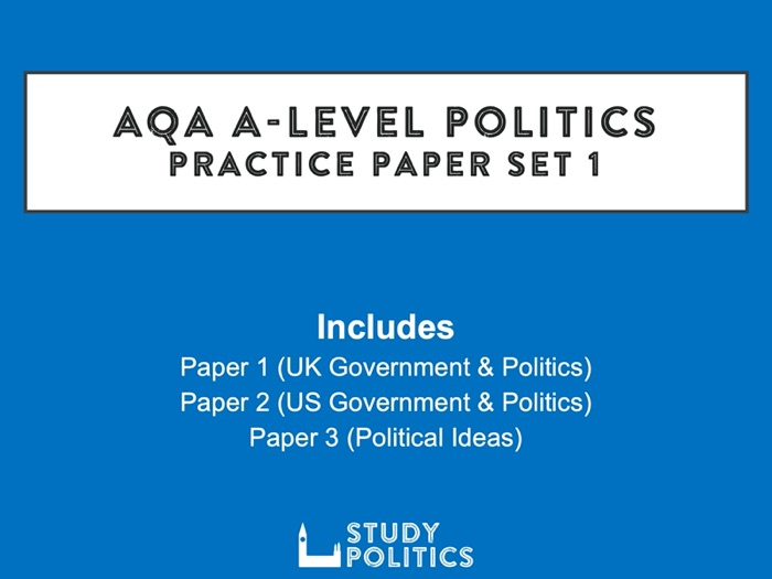 AQA A-Level Politics Practice Papers: Set 1