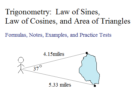 Trigonometry: Law of Sines, Law of Cosines, and Area of Triangles
