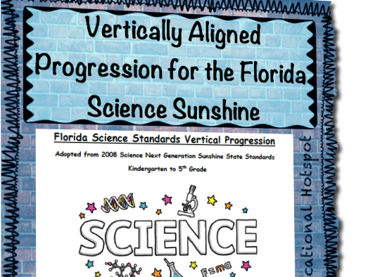 Vertically Aligned Progression of Florida Science Sunshine State Standards