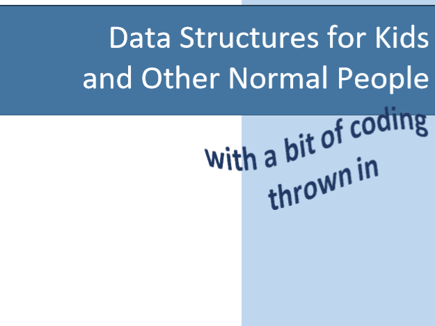 Data Structures for Kids (PDF of all)
