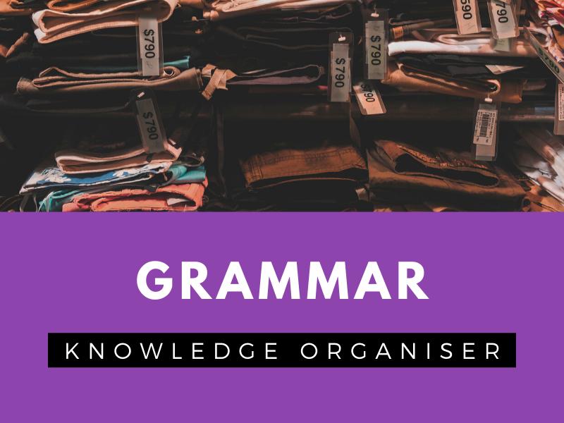 Grammar - Knowledge Organiser