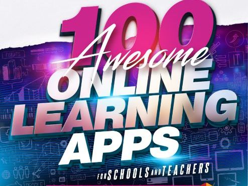 100 Awesome Online Learning Apps: For Schools and Teachers
