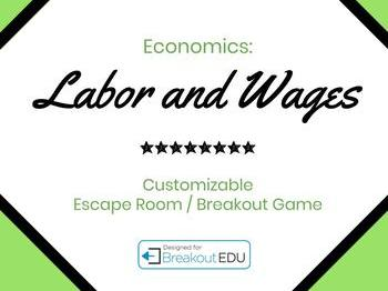 Customizable Labor and Wages Economics Escape Room Game