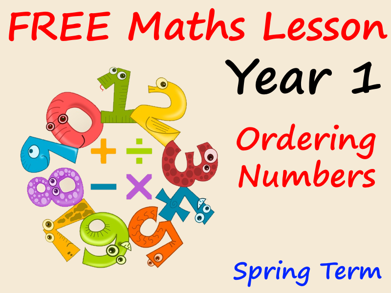 FREE Year 1 Maths PowerPoint Lesson - Ordering  Numbers - Spring Term