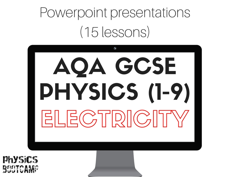 AQA GCSE Physics (1-9) ELECTRICITY 15 powerpoint presentations.