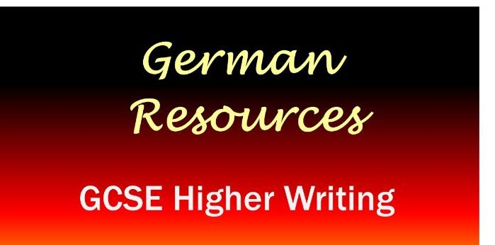 German GCSE - Practice Papers - Writing - Higher - Mock Exams