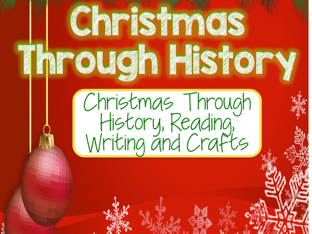 Christmas Through History, Reading, Writing and Crafts Activity Pack