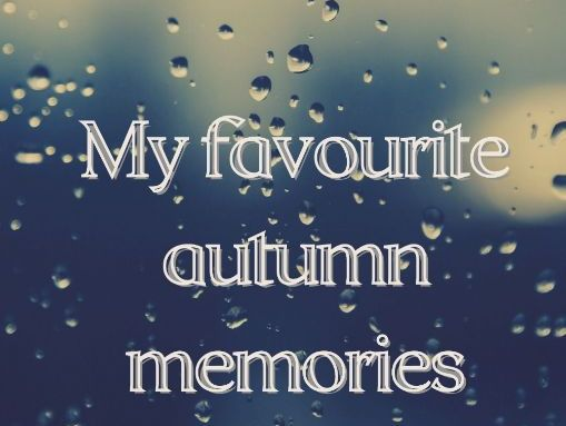 My Favourite Autumn Memories-Worksheet