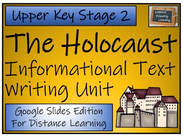 UKS2 Holocaust Informational Text Writing & Distance Learning Unit