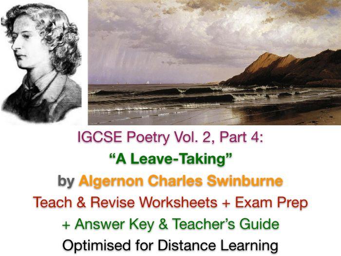 "IGCSE Poetry: ""A Leave-Taking"" (Charles Swinburne) - TEACH + EXAM PREP + ANSWERS"