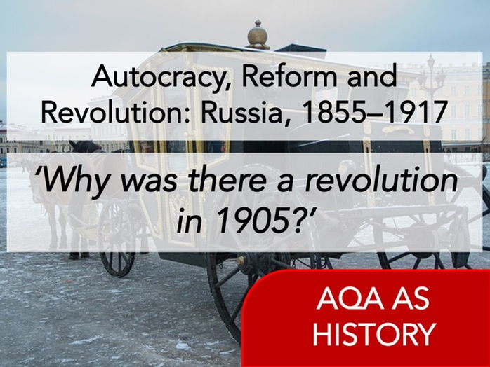 AQA History - Autocracy, Reform and Revolution: Russia, 1855–1917 - Tensions up to 1905