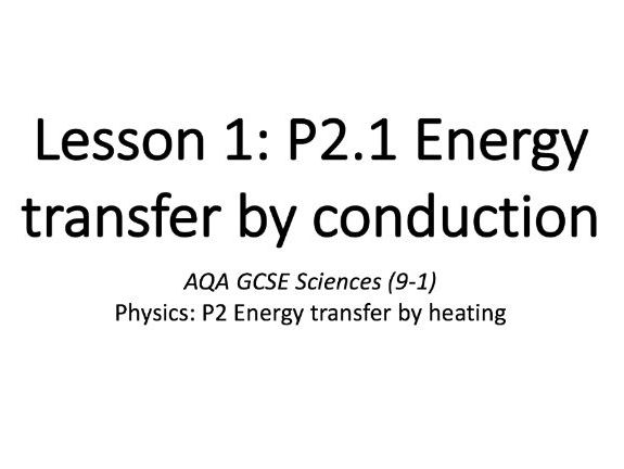 P2.1 Energy transfer by conduction
