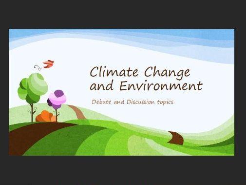 Debate Topics - Climate Change / Environment