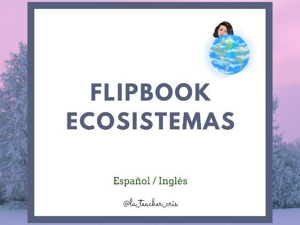 Ecosystems Flip books Spanish /English