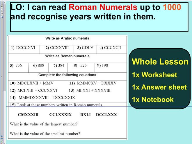 Roman Numerals up to 1000 - Lesson 2 Notebook- ks2 year 5 & 6  - WHOLE LESSON