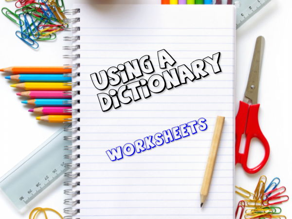 Using a dictionary Worksheets and KS2 Scheme