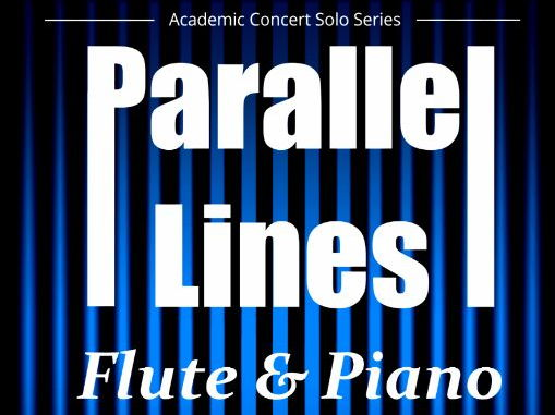 Parallel Lines (Flute & Piano)