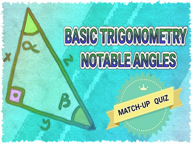 BASIC TRIGONOMETRY  MATCH-UP   QUIZ