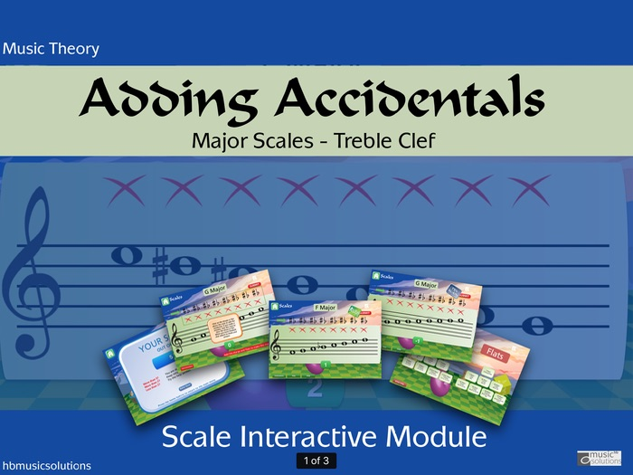 Adding The Accidentals - Major Keys, Treble Clef  Music Interactive Module