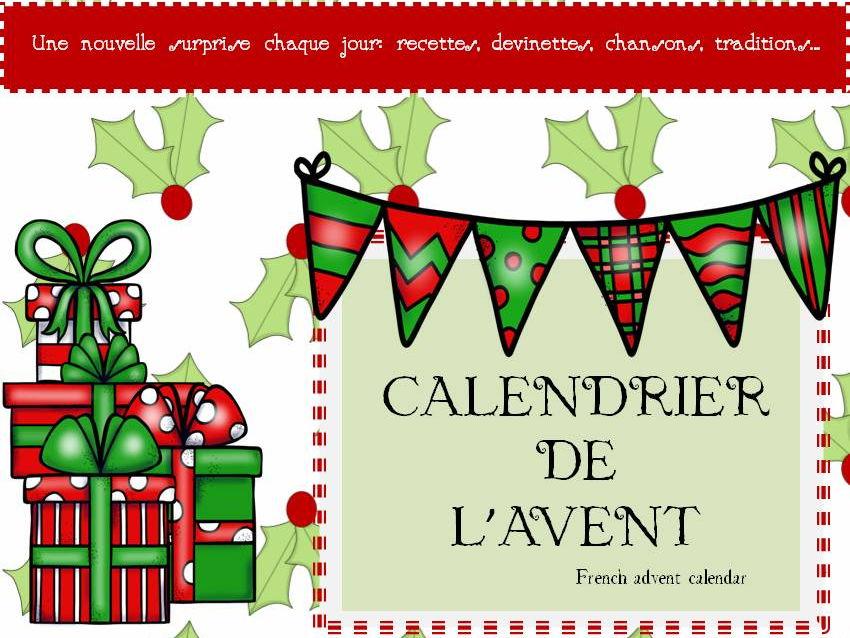 French advent calendar (Calendrier de l'avent) - A French surprise until Christmas/Noël KS3-4-5