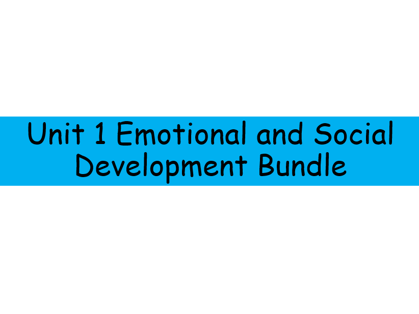 BTEC National Unit 1 Emotional and Social Development Bundle