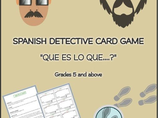 "SPANISH DETECTIVE CARD GAME ""QUE ES LO QUE....?"" Grades 5 and above"