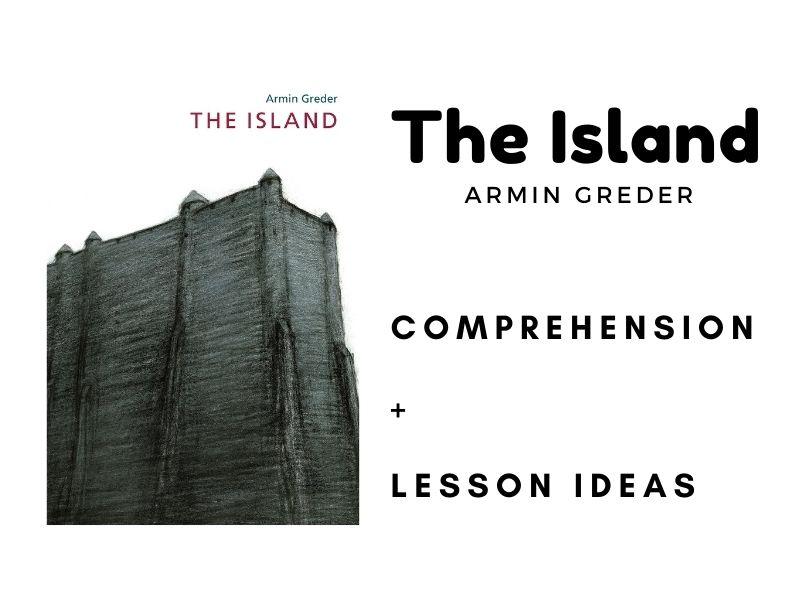 The Island - Armin Greder - Comprehension + Lesson Ideas