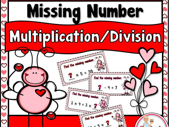 Love Bug Missing Number using Multiplication and Division