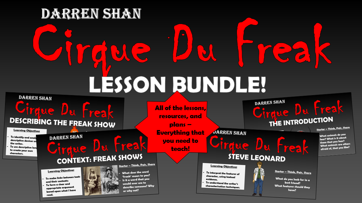 Cirque Du Freak Lesson Bundle!