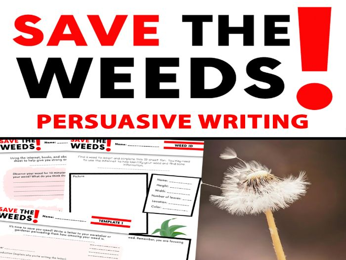 Save The Weeds! - Outdoor Persuasive Writing