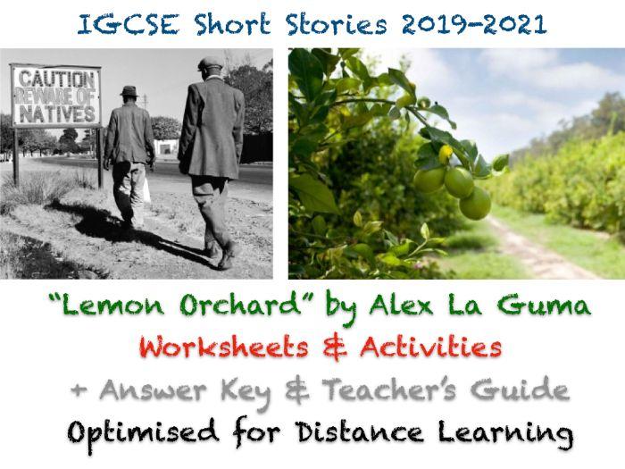 "IGCSE Short Story: ""The Lemon Orchard"" by Alex La Guma - Worksheets, Exam Prep + ANSWERS + GUIDE"