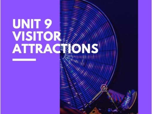 BTEC Travel and Tourism Unit 9 Visitor Attractions Full Teaching Pack